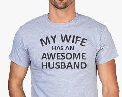 christmas gifts husband shirt my wife has an awesome husband