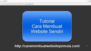 step by step membuat website sendiri cara membuat website sendiri youtube