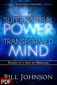 The Miracle Book Pdf The Supernatural Power Of A Transformed Mind Expanded Edition