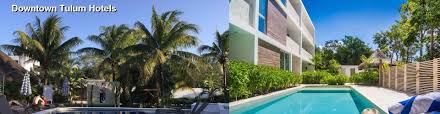 hotels near downtown tulum