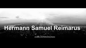 how to pronounce hermann samuel reimarus in german youtube