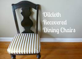 How To Upholster A Dining Chair How To Reupholster Dining Chairs In Oilcloth Design Improvised