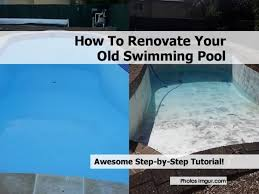 How To Renovate Your Home Pool1 Jpg