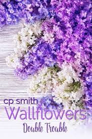 wall flowers wallflowers trouble by c p smith