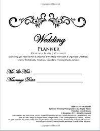i need a wedding planner wedding planner everything you need to plan a wedding wedding