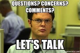 Meme Photo Comments - questions concerns comments let s talk the office meme meme