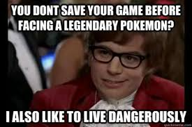 Meme Live - i too like to live dangerously know your meme