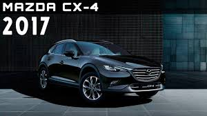 mazda new models 2017 2017 mazda cx 4 review rendered price specs release date youtube