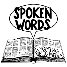 Wyoming travel words images Spoken words wyoming public media png