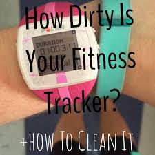 class to closet how dirty is your fitness tracker how to clean it