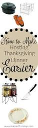 how to host a thanksgiving dinner how to make hosting thanksgiving dinner easier harper mondays