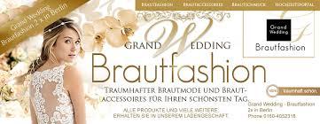 brautkleider berlin grand wedding berlin brautmode brautkleider hochzeitskleider