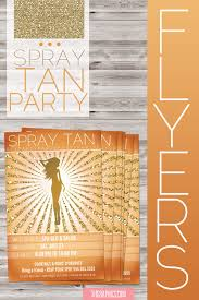 spray tan party flyer spray tans flyers business marketing
