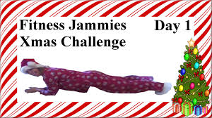 12 days of christmas fitness in pajamas challenge day 1 youtube