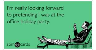 office holiday party pretending work coworkers funny ecard