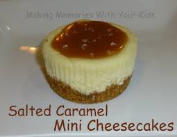 salted caramel mini cheesecake making memories with your kids