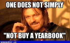 Memes Maker Online - one does not simply not buy a yearbook meme maker online meme