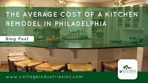 Average Cost Of Remodeling Bathroom by The Average Cost Of A Kitchen Remodel In Philadelphia
