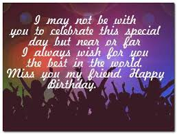happy birthday special message friend messages top wishes from far