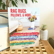 Interior Design Books For Beginners by Rag Rugs Pillows U0026 More The Perfect Book For Rag Rug Beginners