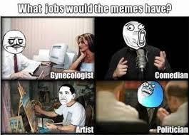 Meme Jobs - what jobs would the memes have izismile com