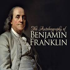 biography facts about benjamin franklin the autobiography of benjamin franklin audiobook benjamin franklin