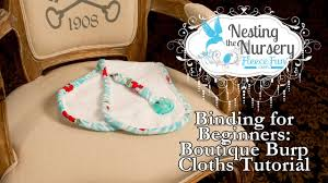 cuddle binding for beginners boutique burp cloth nesting the
