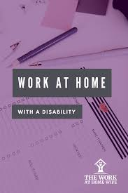 These Work From Home Companies Tips For Working From Home With A Disability