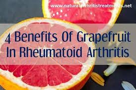 4 benefits of grapefruit in rheumatoid arthritis updated