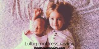 Lullaby Earth Crib Mattress Reviews Lullaby Earth Crib Mattress Reviews Mattress Garden