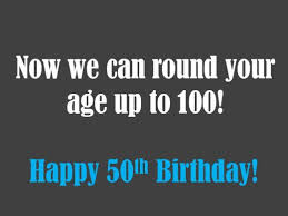 50th birthday card sayings 50th birthday wishes quotes and