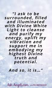 White Light Protection Prayer Cleanse Protect And Raise Your