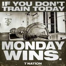 Monday Workout Meme - 11884 best train dirty for life images on pinterest fit