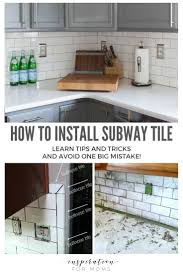 how to cut tile around cabinets tips on how to install subway tile kitchen backsplash