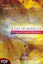The Miracle Book Pdf A Of Miracles E Book Pdf By Bill Johnson