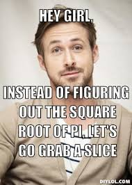 Ryan Gosling Meme Generator - images of hey girl meme generator instead of figuring out the square