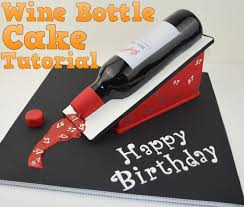 wine birthday how to make a 3d wine bottle birthday cake tutorial bake and make