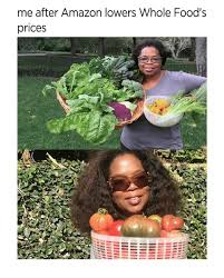 Whole Foods Meme - me after lowers whole food s prices meme on