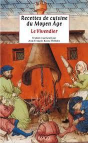 ag e de cuisine recettes de cuisine du moyen âge le vivendier mystikal scents e