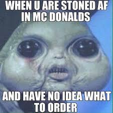 Stoned Alien Meme - legalizemarijuana instaview xyz search view and download