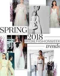 wedding dress trend 2018 10 wedding dress trends from 2018 bridal fashion week