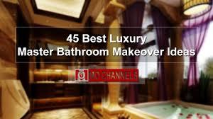 45 best luxury master bathroom makeover ideas youtube