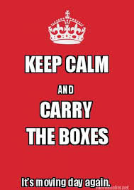 Meme Creator Keep Calm - meme maker keep calm and carry the boxes its moving day again