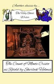The Count Of Monte Cristo Review Quiz The Count Of Monte Cristo As Retold By Sherlock By Holy