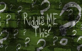 answer these riddles and you will find the answers to life