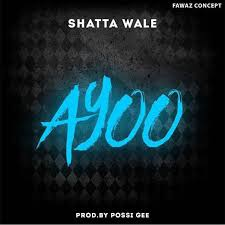 download mp3 shatta wale u2013 ayoo prod possigee ghanasongs