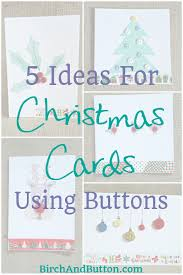 5 quick craft projects handmade button christmas cards birch