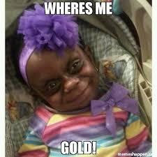 Gold Memes - wheres me gold meme leprechaun baby 39885 memeshappen