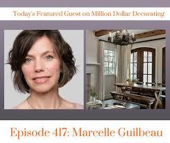 million dollar decorating my podcast adventure million dollar decorating marcelle guilbeau