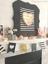 Gold Valentines Day Decor by Black White And Gold Valentine U0027s Day Mantel Tatertots And Jello